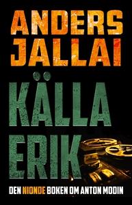 Källa Erik (e-bok) av Anders Jallai