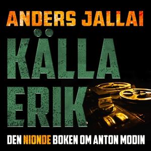 Källa Erik (ljudbok) av Anders Jallai