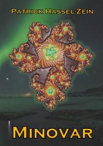 Minovar: Ett romantiskt science fiction-mysteri