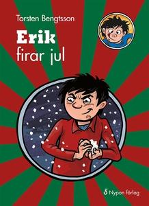 Erik firar jul (ljudbok) av Torsten Bengtsson
