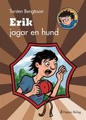 Erik jagar en hund