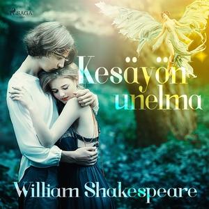 Kesäyön unelma (ljudbok) av William Shakespeare