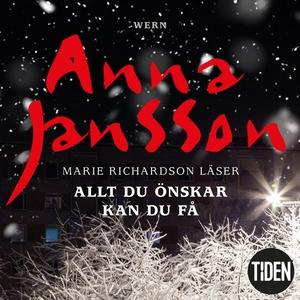 Allt du önskar kan du få (ljudbok) av Anna Jans
