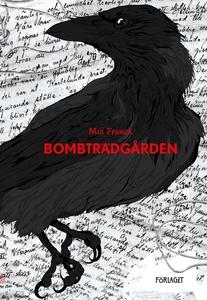 Bombträdgården (e-bok) av Mia Franck