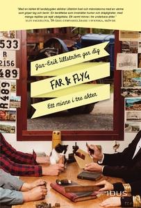 Far & Flyg (e-bok) av Jan-Erik Ullström
