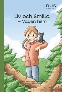 Liv och Smilla – Vägen hem (e-bok) av Maria Red