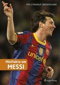 Minifakta om Messi