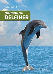 Minifakta om delfiner (ljudbok) av Peter Bejder