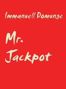 Mr. Jackpot: En spelgalnings dikter (e-bok) av