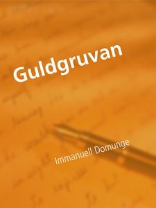 Guldgruvan: Gyllene dikter (e-bok) av Immanuell