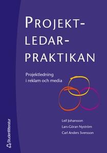 Projektledarpraktikan (e-bok) av Leif Johansson