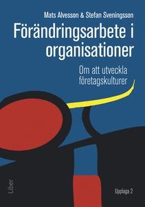 Förändringsarbete i organisationer (e-bok) av M