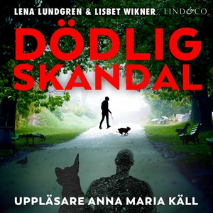 Dödlig skandal (ljudbok) av Lena Lundgren, Lisb