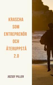 Krascha som entreprenör och återuppstå 2.0 (lju