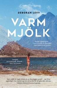 Varm mjölk (e-bok) av Deborah Levy