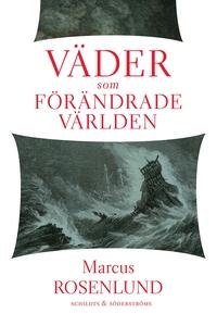 Väder som förändrade världen (e-bok) av Marcus