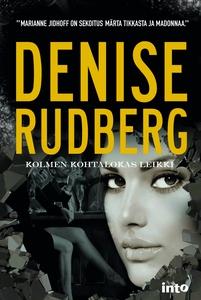 Kolmen kohtalokas leikki (e-bok) av Denise Rudb