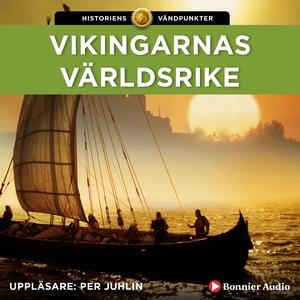Vikingarnas världsrike (ljudbok) av Else Christ