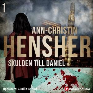 Skulden till Daniel (ljudbok) av Ann-Christin H