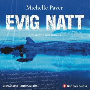 Evig natt (ljudbok) av Michelle Paver
