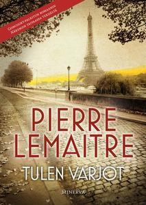 Tulen varjot (e-bok) av Pierre Lemaitre