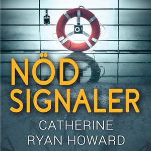 Nödsignaler (ljudbok) av Catherine Ryan Howard