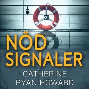 Nödsignaler (ljudbok) av Catherine Ryan Howard