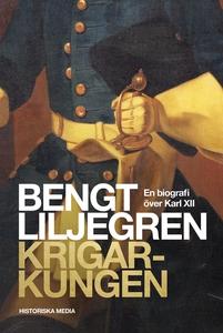 Krigarkungen: En biografi om Karl XII (e-bok) a