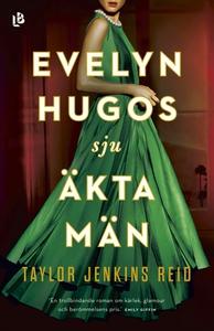 Evelyn Hugos sju äkta män (e-bok) av Taylor Jen