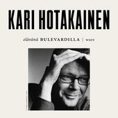Elävänä Bulevardilla - Kari Hotakainen