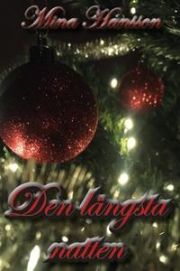 Den längsta natten (e-bok) av Mina Hansson