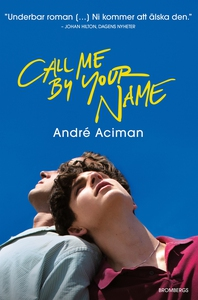 Call me by your name (e-bok) av André Aciman