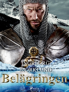 Belägringen (e-bok) av Ingeborg Björklund