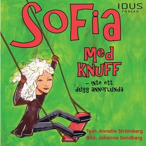 Sofia med knuff - Inte ett dugg annorlunda (lju