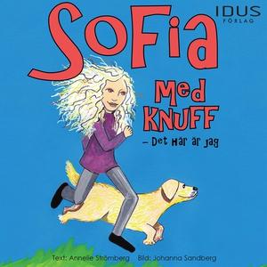 Sofia med knuff Det här är jag (ljudbok) av Ann
