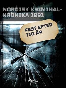 Fast efter tio år (e-bok) av Diverse författare