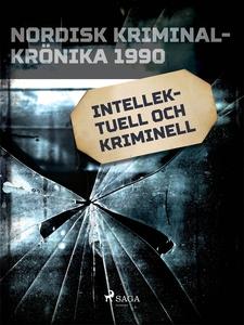 Intellektuell och kriminell (e-bok) av Diverse