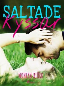 Saltade kyssar (e-bok) av Monika Björk