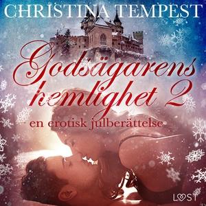 Godsägarens hemlighet 2 – en erotisk julberätte