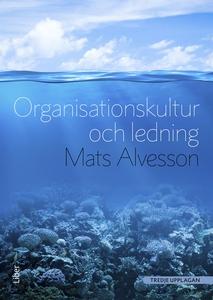 Organisationskultur och ledning (e-bok) av Mats
