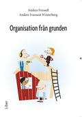 Organisation från grunden