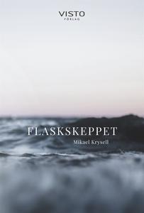 Flaskskeppet (e-bok) av Mikael Krysell