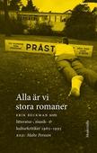 Alla är vi stora romaner: Erik Beckman som litteratur-, musik- och kulturkritiker 1965 - 1995