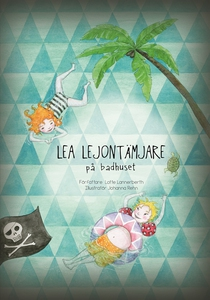 Lea Lejontämjare på badhuset (ljudbok) av Lotte
