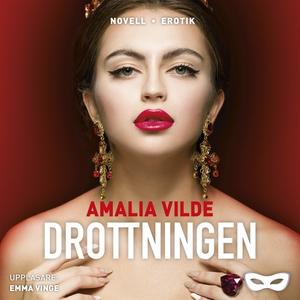 Drottningen (ljudbok) av Amalia Vilde
