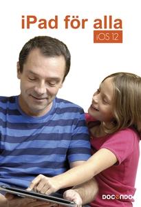 iPad för alla iOS 12 (e-bok) av Eva Ansell