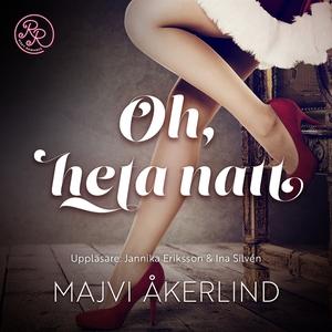 Oh, heta natt (ljudbok) av Majvi Åkerlind