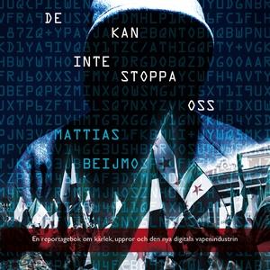 De kan inte stoppa oss (ljudbok) av Mattias Bei