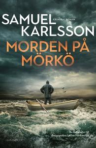Morden på Mörkö (e-bok) av Samuel Karlsson
