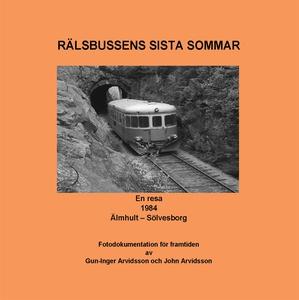 Rälsbussens sista sommar: En resa 1984 Älmhult